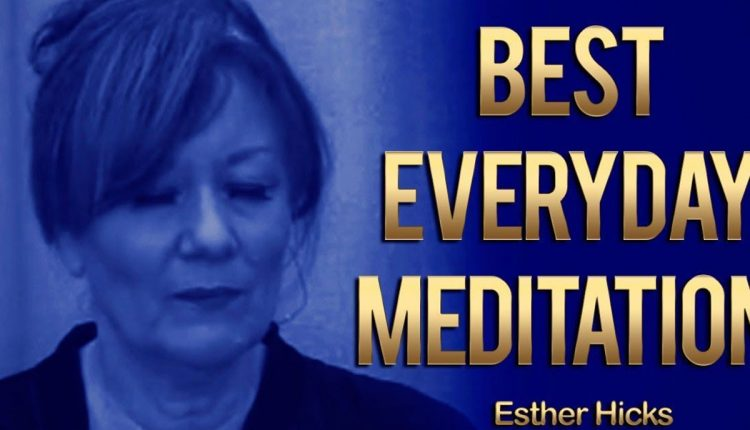 Esther-Hicks-Meditate